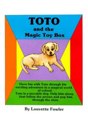 Toto & The Magic Toy Box By Louvette Fowler